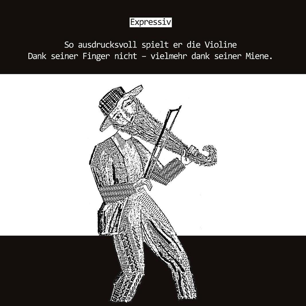 So ausdrucksvoll spielt er die Violine Dank seiner Finger nicht – vielmehr dank seiner Miene.